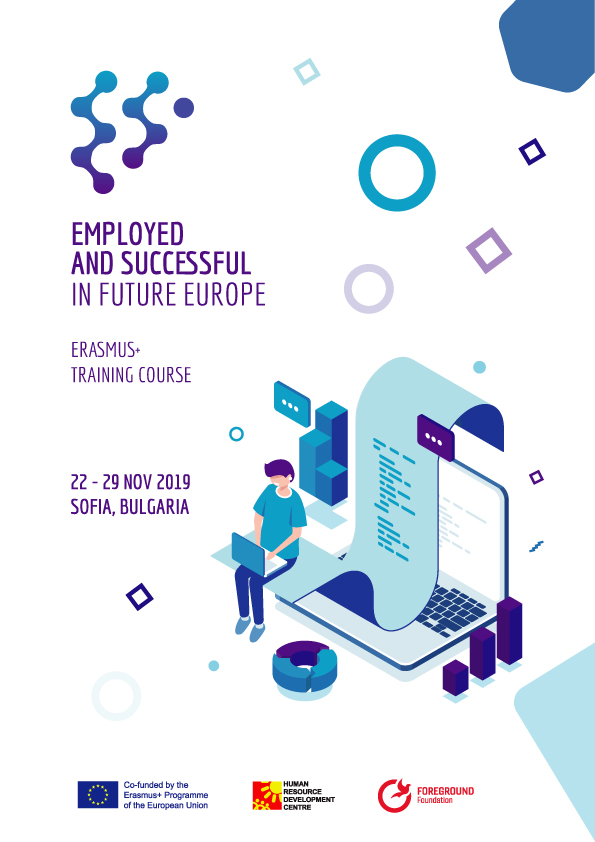 "Training Course ""Employed And Successful In Future Europe"" 22 – 29 November, 2019 – Sofia, Bulgaria"