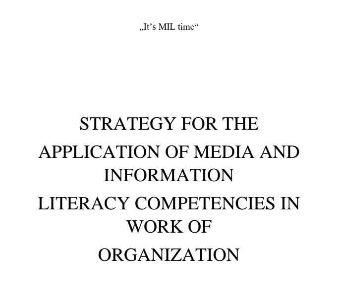 STRATEGY FOR THE APPLICATION OF MEDIA AND INFORMATION LITERACY COMPETENCIES IN WORK OF ORGANIZATION