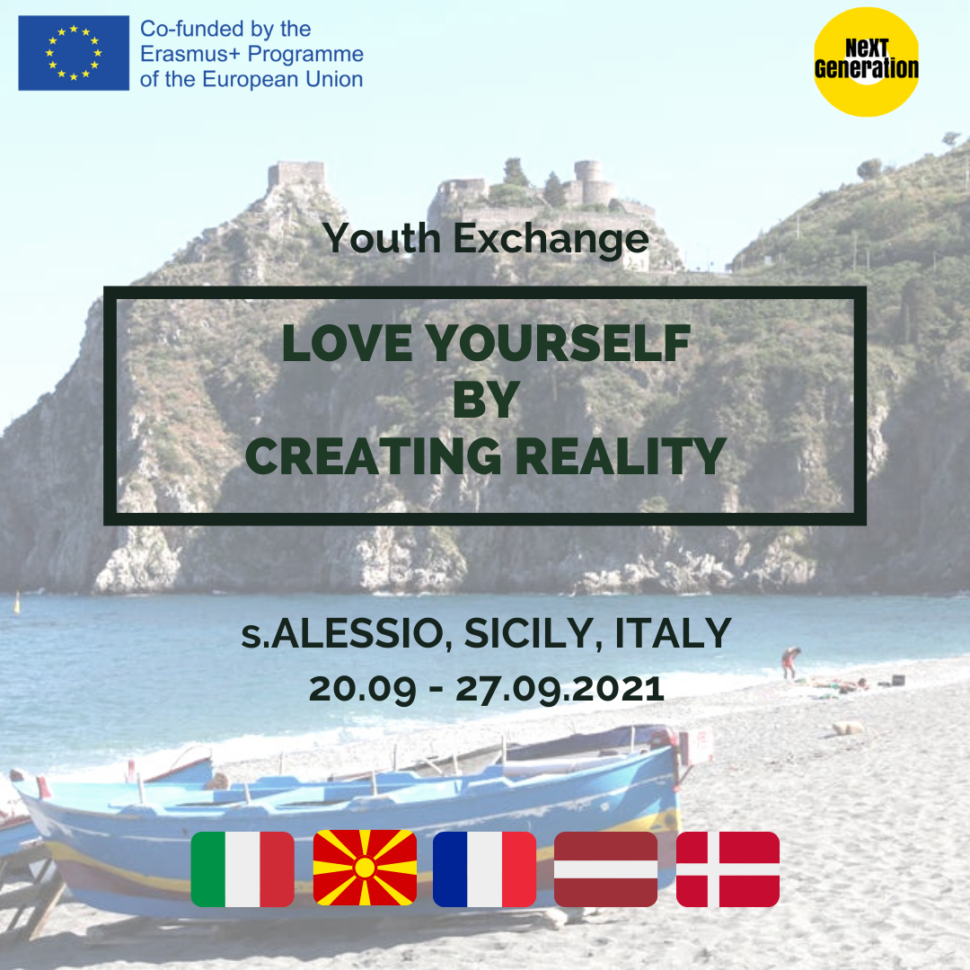"""Youth Exchange  """"Love Yourself By Creating Reality"""", 20 – 27 September, 2021 S. Alessio, Sicily, Italy"""